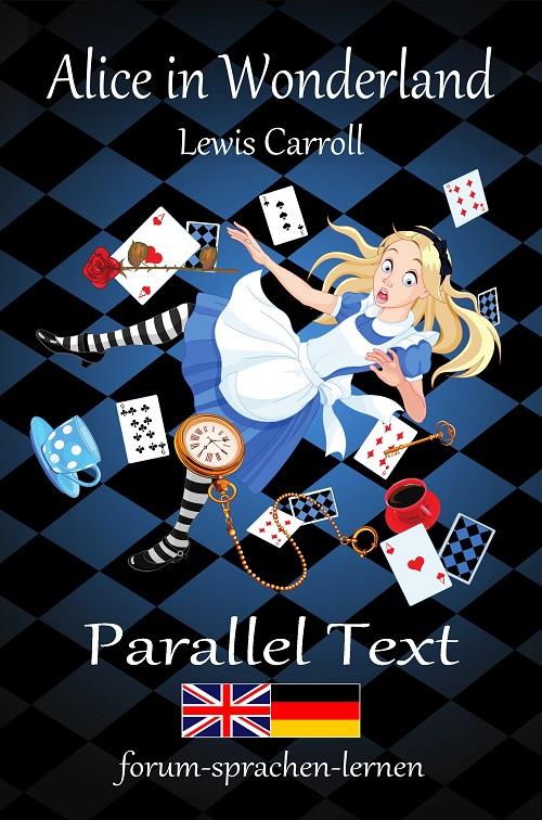 Alice in Wonderland Dual Language Book English German