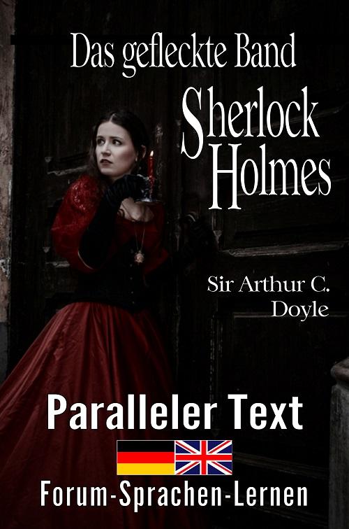 Englisch lernen mit Sherlock Holmes - Das gefleckte Band