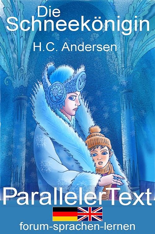 Die Schneekönigin Zweisprachiges Kinderbuch Deutsch Englisch