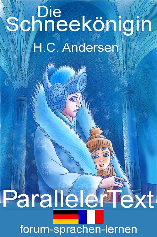 Die Schneekönigin Zweisprachiges Kinderbuch Deutsch Französisch