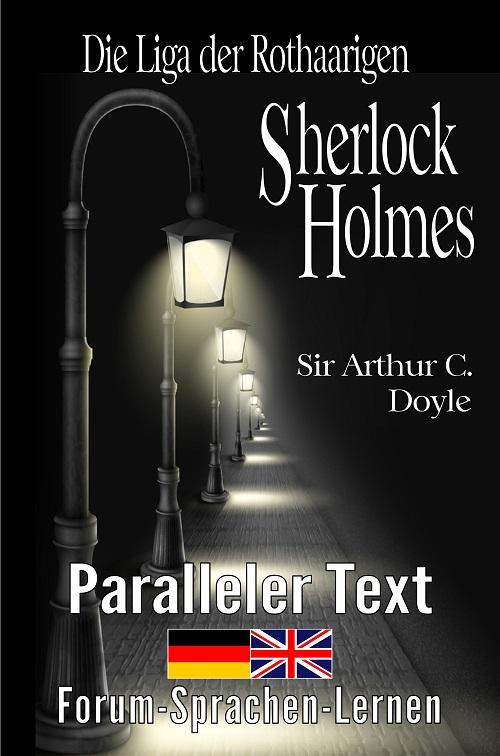 Englisch lernen mit Sherlock Holmes - Die Liga der Rothaarigen