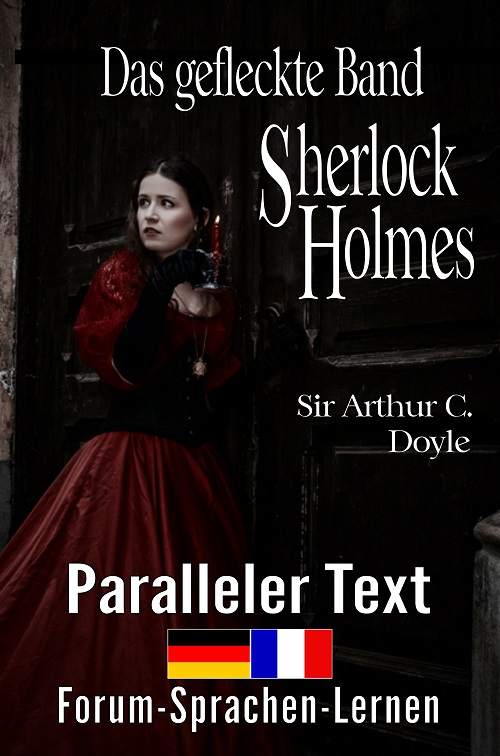 Französisch lernen mit Sherlock Holmes - Das gefleckte Band