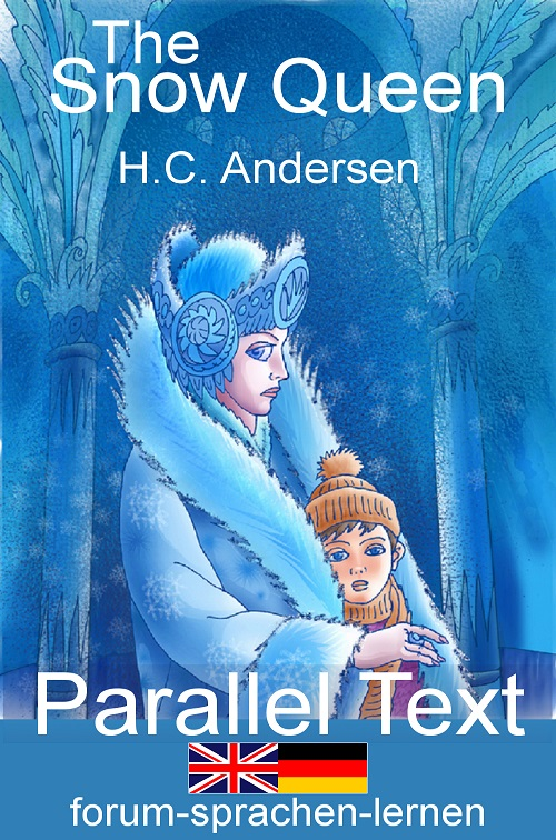 The Snow Queen - Dual Language Childrens Book English German